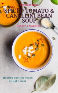 Spiced Tomato and Cannellini Bean soup; no hidden nasties