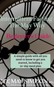 Simple Intermittent Fasting Beginner's Guide-The May Way