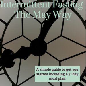 Intermittent Fasting Beginner's Guide by May Simpkin Nutrition