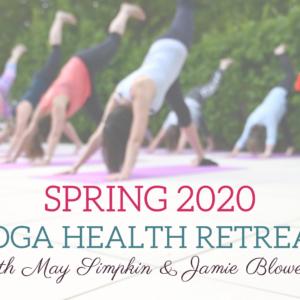 Spring 2020 yoga health retreat