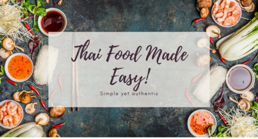 Thai Food Made Easy; The New Healthy