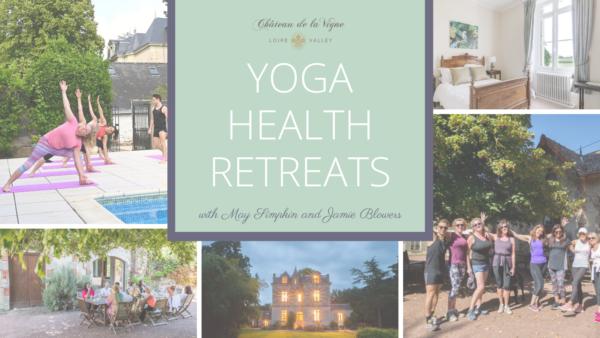 Yoga Health Retreats at Chateau de la Vigne