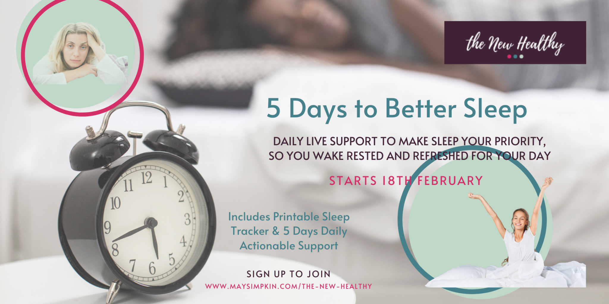 The New Healthy 5 Days to Better Sleep Challenge with May Simpkin