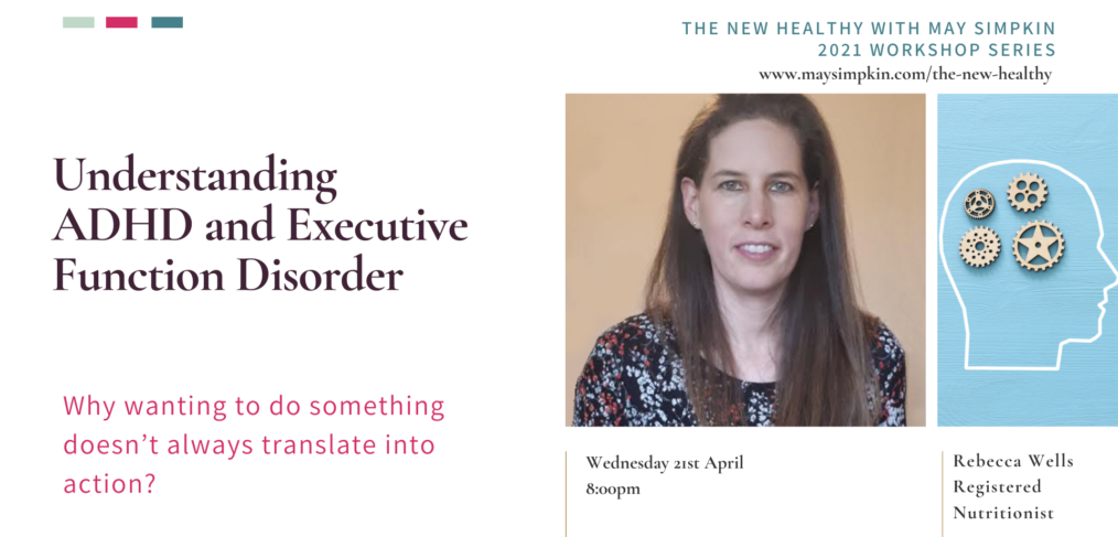 Understanding ADHD & Executive Disorder Function in The New Healthy with May Simpkin